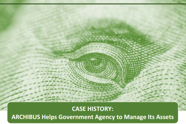 Archibus Helps Government Agency to Manage Its Assets